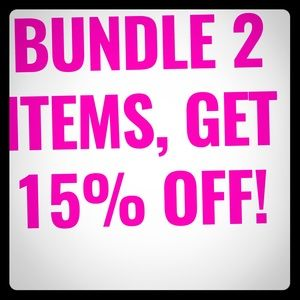 Bundle more than 1 item and get 15% off !